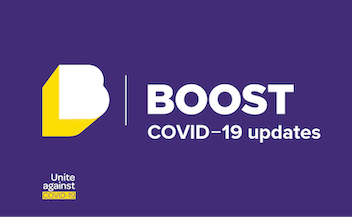 Boost COVID-19 updates graphic with Unite Against COVID-19 logo from https://covid19.govt.nz/. CC-by-4 https://creativecommons.org/licenses/by/4.0/